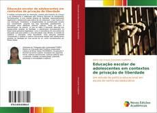 Capa do livro de Educação escolar de adolescentes em contextos de privação de liberdade