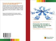 Capa do livro de Consumo de energia e qualidade do serviço em redes IEEE802.11