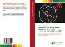 Bookcover of Método para aferição de distância entre nós sensores baseado em RSSI