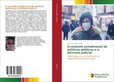 Borítókép a  O controle jurisdicional de políticas públicas e o ativismo judicial - hoz