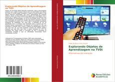 Buchcover von Explorando Objetos de Aprendizagem na TVDi
