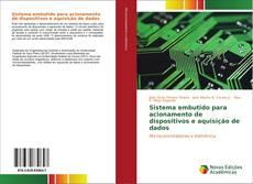 Bookcover of Sistema embutido para acionamento de dispositivos e aquisição de dados