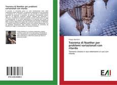 Bookcover of Teorema di Noether per problemi variazionali con ritardo