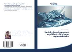 Couverture de Sabiedrisko pakalpojumu regulēšana plānošanas reģionos Latvijā