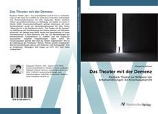 Bookcover of Das Theater mit der Demenz