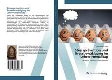 Copertina di Stressprävention und Stressbewältigung im LehrerInnenalltag