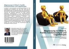 Abgrenzung in Viktor E. Frankls Existenzanalyse und Logotherapie kitap kapağı