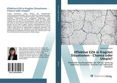 Effektive EZA in fragilen Situationen - Chance oder Utopie? kitap kapağı