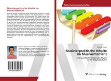 Portada del libro de Musizierpraktische Inhalte im Musikunterricht