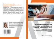 Bookcover of Die Auswirkungen des Landesentwicklungsplans 2016 im Bundesland M-V