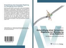 Buchcover von Entwicklung einer lernenden Regelung zur Bewegung eines Roboters