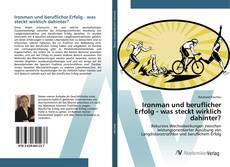 Bookcover of Ironman und beruflicher Erfolg - was steckt wirklich dahinter?