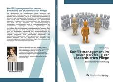 Portada del libro de Konfliktmanagement im neuen Berufsbild der akademisierten Pflege
