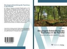 Buchcover von Die jüngere Entwicklung des Tourismus in der Rureifel