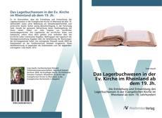 Buchcover von Das Lagerbuchwesen in der Ev. Kirche im Rheinland ab dem 19. Jh.