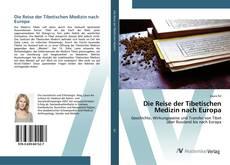 Bookcover of Die Reise der Tibetischen Medizin nach Europa