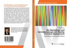 Bookcover of Ein Marketing- und Vertriebskonzept mit Quality Function Deployment