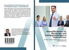 Portada del libro de Auswahlkriterien für Beratungs- und Trainingsleistungen in Unternehmen