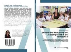 Erwerb und Förderung der Lesekompetenz in der Volksschule kitap kapağı