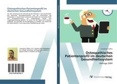 Capa do livro de Osteopathisches Patientenprofil im deutschen Gesundheitssystem