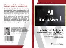 Inklusion von Kindern mit Autismus-Spektrum-Störung in der Volksschule的封面