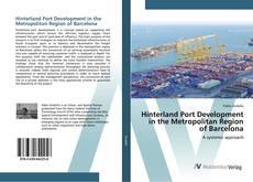 Capa do livro de Hinterland Port Development in the Metropolitan Region of Barcelona