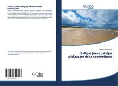 Portada del libro de Baltijas jūras Latvijas piekrastes riska novērtējums