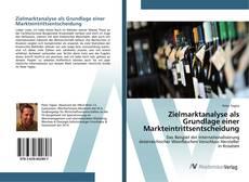 Bookcover of Zielmarktanalyse als Grundlage einer Markteintrittsentscheidung