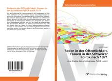 Bookcover of Reden in der Öffentlichkeit, Frauen in der Schweizer Politik nach 1971