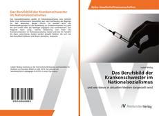 Bookcover of Das Berufsbild der Krankenschwester im Nationalsozialismus