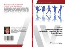 """Buchcover von Themenauswahl im Unterricht """"MeNuK"""" in der Grundschule"""