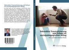 Borítókép a  Sekundäre Traumatisierung und Scham im sozialpädagogischen Alltag - hoz
