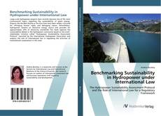 Bookcover of Benchmarking Sustainability in Hydropower under International Law