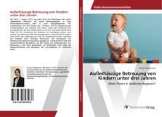 Portada del libro de Außerhäusige Betreuung von Kindern unter drei Jahren