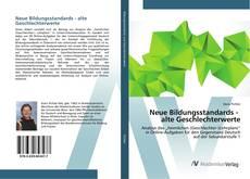 Portada del libro de Neue Bildungsstandards - alte Geschlechterwerte
