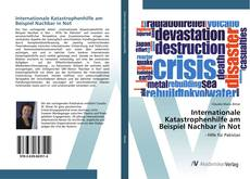 Bookcover of Internationale Katastrophenhilfe am Beispiel Nachbar in Not