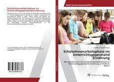 Capa do livro de SchülerInnenarbeitsphase im Unterrichtsgegenstand Ernährung