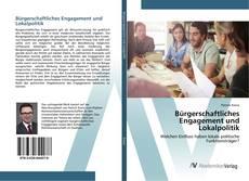 Bookcover of Bürgerschaftliches Engagement und Lokalpolitik