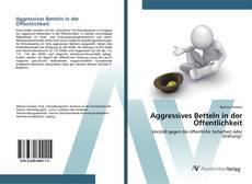 Bookcover of Aggressives Betteln in der Öffentlichkeit
