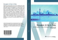 Bookcover of Shanghai: A City in Tides