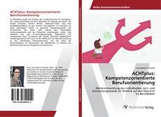 Couverture de ACHTplus: Kompetenzorientierte Berufsorientierung