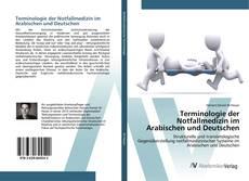 Terminologie der Notfallmedizin im Arabischen und Deutschen kitap kapağı