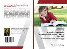Portada del libro de Auswirkungen der Pausengestaltung auf aktive Lernzeit