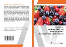 Bookcover of Health Claims on Micronutrients