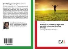 Capa do livro de MicroRNA: potenziali regolatori genici in Leucemia Linfatica Cronica
