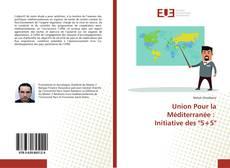 """Capa do livro de Union Pour la Méditerranée : Initiative des """"5+5"""""""