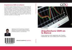 Buchcover von Arquitectura CRM en la Banca