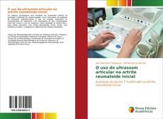 Buchcover von O uso do ultrassom articular na artrite reumatoide inicial