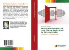 Capa do livro de Análise Arquitetônica de Luna Clara e Apolo Onze, de Adriana Falcão: