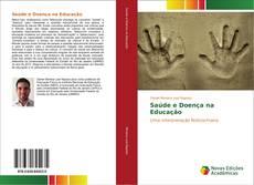 Bookcover of Saúde e Doença na Educação